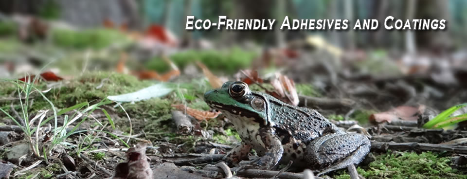 Eco-Friendly Adhesives and Coatings